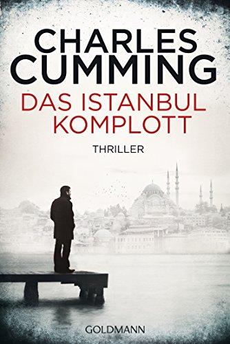 Das Istanbul-Komplott: Ein Fall für Tom Kell 2 - Thriller
