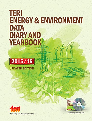 TERI Energy & Environment Data Diary and Yearbook (TEDDY) 2015/16 (Updated Edition)