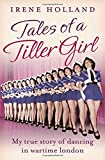 Tales of a Tiller Girl