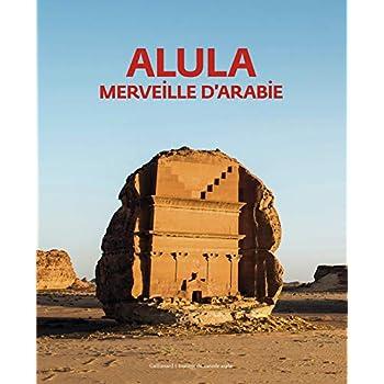 Alula, merveille d'Arabie