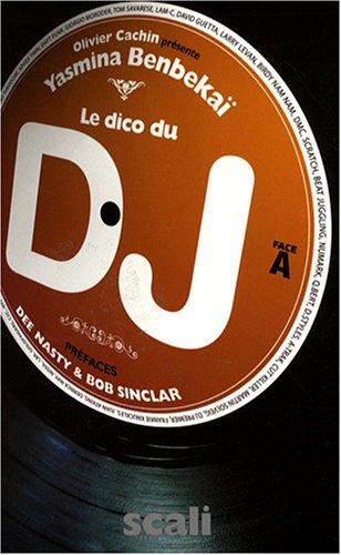 Le dico du DJ par Olivier Cachin