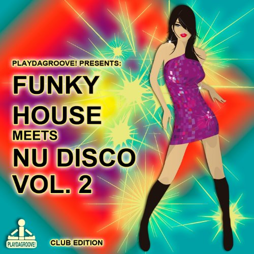 Funky house meets nu disco vol 2 von various artists bei for Funky house songs