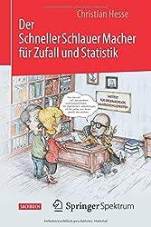 Der SchnellerSchlauerMacher für Zufall und Statistik (German Edition)