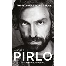 I Think Therefore I Play (English Edition)