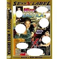 Rocco E Miss Erotica