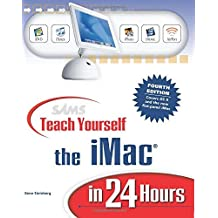 Sams Teach Yourself the iMac in 24 Hours (4th Edition) by Gene Steinberg (2002-06-17)