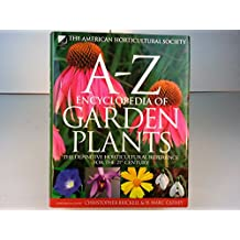 The American Horticultural Society A0z Encyclopedia of Garden Plants