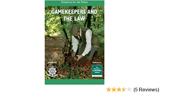Gamekeepers and the Law