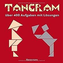 Tangram-Set: über 400 Puzzles mit Lösungen. Buch und Holztangram