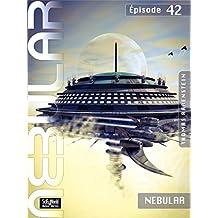 NEBULAR 42 - NEBULAR: Épisode 42
