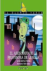 El asesinato de la profesora de lengua (LITERATURA INFANTIL - El Duende Verde nº 152) Versión Kindle