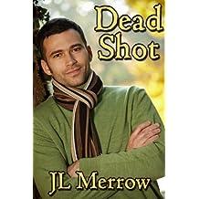 Dead Shot (English Edition)