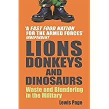 Amazon lewis page books biography blogs audiobooks kindle lions donkeys and dinosaurs waste and blundering in the military fandeluxe Choice Image