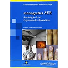 Monografía SER: Semiología de las enfermedades reumáticas