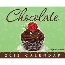 Chocolate 2012 Calendar