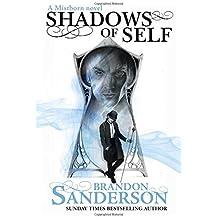 Shadows of Self: A Mistborn Novel by Brandon Sanderson (2015-10-15)