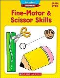 Fine-Motor & Scissor Skills, Grade PreK (Preschool Basic Skills (Unnumbered))