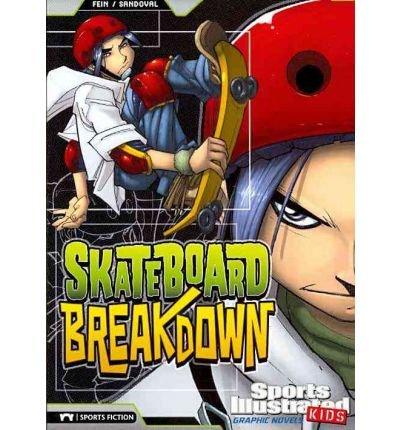 [(Skateboard Breakdown )] [Author: Eric Fein] [Oct-2010] par Eric Fein