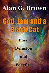 God, Jam and a Black Cat