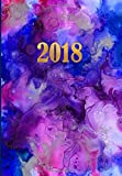 2018 Planner Organizer: Marble, Ink 2018 Diary, 2018 Planner With Inspirational Quotes, Planner 2018 Academic Year, 2018 Monthly Weekly Planner, Organizer 2018