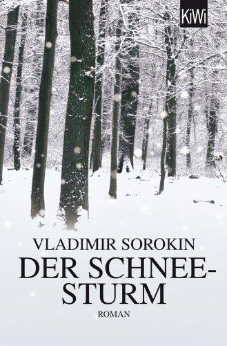 Buchseite und Rezensionen zu 'Der Schneesturm: Roman' von Vladimir Sorokin
