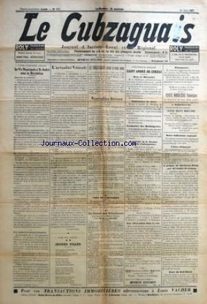 CUBZAGUAIS (LE) [No 655] du 10/06/1937 - LA VIE MUNICIPALE A ST-ANDRE SOUS LA REVOLUTION PAR J. B. - L'ACTUALITE VITICOLE PAR LE LUNDI VINICOLE - JEUNES FILLES PAR FERNANDE DOR - LE CUBZAGUAIS RESTE A CINQ SOUS - NOUVELLES BREVES DE PARTOUT... - COIN DU LOUFOQUE - UN CONSEIL AUX VITICULTEURS A PROPOS DE LA CHAUX VITICOLE LA REINE DES REINES PAR G. B. - CHRONIQUE LOCALE SAINT-ANDRE-DE-CUBZAC - DANS LA MUTUALITE - SOUTENANCE DE THESE - FERMETURE DES BOULANGERIES - L'ACTIVITE DE LA SOCIETE ALLO CU par Collectif
