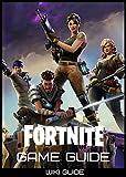 Fortnite: Battle Royale Game Guide