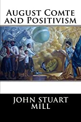 August Comte and Positivism