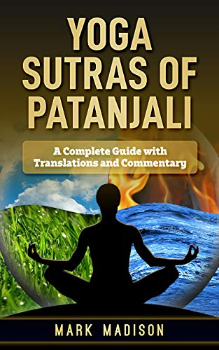 Yoga Sutra of Patanjali: A Complete Guide with Translations ...