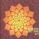 Secret Tribe - Nar