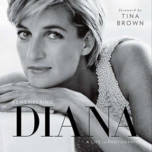 Remembering Diana: A Life in Photographs (Prinzessin Diana,)