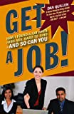 Best Are Hard To Find - Get a Job!: How I Found a Job Review