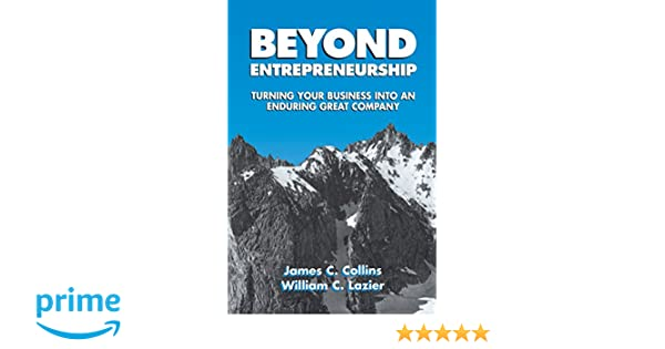 Buy beyond entrepreneurship turning your business into an enduring buy beyond entrepreneurship turning your business into an enduring great company book online at low prices in india beyond entrepreneurship turning your fandeluxe Gallery