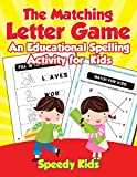 The Matching Letter Game: An Educational Spelling Activity for Kids