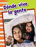 Donde Vive La Gente (Where People Live) (Spanish Version) (Primary Source Readers)