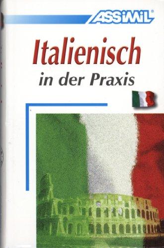 Italienisch in der Praxis (en allemand) par Assimil - Collection Perfectionnement