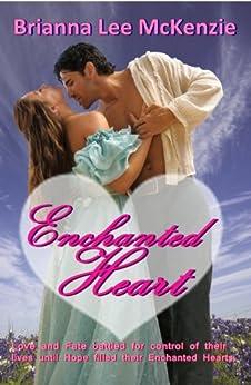 Enchanted Heart (English Edition) di [McKenzie, Brianna Lee]
