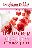Murder, Money & Marzipan (Lexy Baker Cozy Mystery Series Book 3) (English Edition)