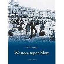 Weston-Super-Mare (Pocket Images)