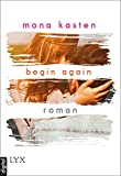 Begin Again (Again-Reihe 1)