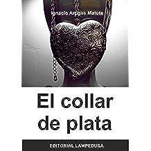 EL COLLAR DE PLATA