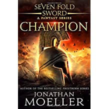Sevenfold Sword: Champion: Volume 1