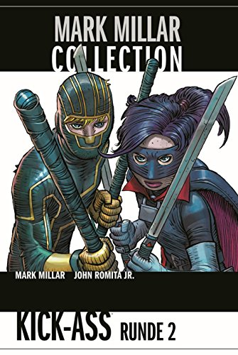 Mark Millar Collection: Bd. 5: Kick-Ass Runde 2