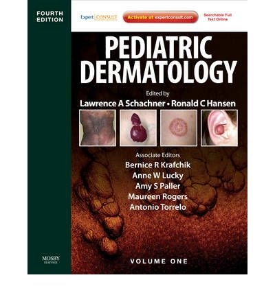 [(Pediatric Dermatology: Expert Consult - Online and Print)] [Author: Lawrence A. Schachner] published on (February, 2011)