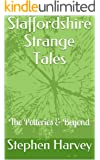 Staffordshire Strange Tales: The Potteries