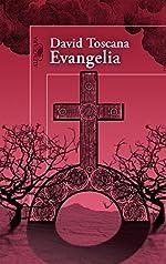 Evangelia (Mapa de las lenguas) (Spanish Edition) de David Toscana