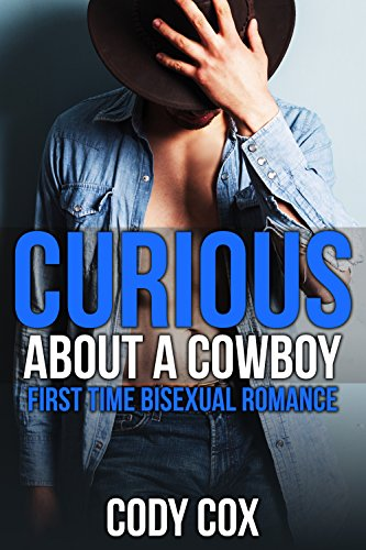 Curious About a Cowboy: First Time Bisexual Romance (English Edition)