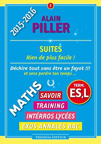 Suites - Terminales ES, L par Alain Piller