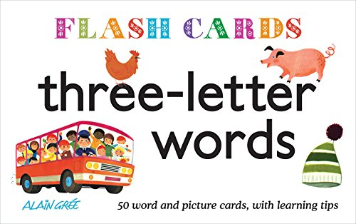 Flash Cards: Three-letter words: 50 Word and Picture Cards, with Learning Tips por Alain Gree
