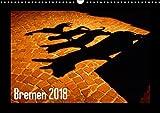 Bremen 2018 (Wandkalender 2018 DIN A3 quer): Hansestadt Bremen - die Stadt am Fluss bei Tag und Nacht (Monatskalender, 14 Seiten ) (CALVENDO Orte) [Kalender] [Apr 01, 2017] M. Laube, Lucy